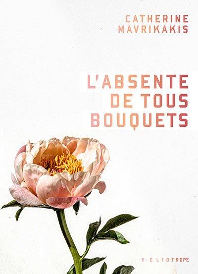 l-absente-de-tous-bouquets-romans